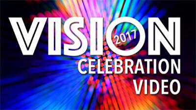 2017 Vision Celebration Video